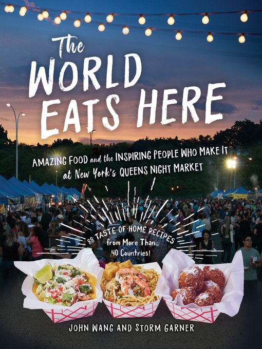 Title details for The World Eats Here by John Wang - Wait list