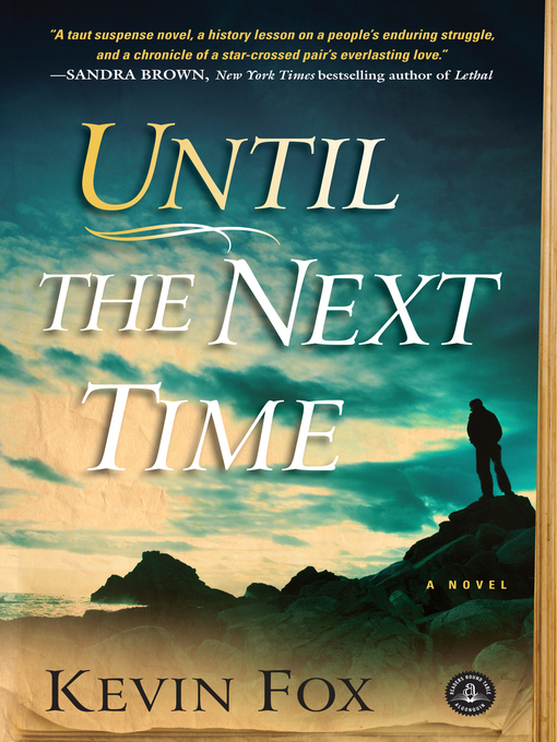 Title details for Until the Next Time by Kevin Fox - Available