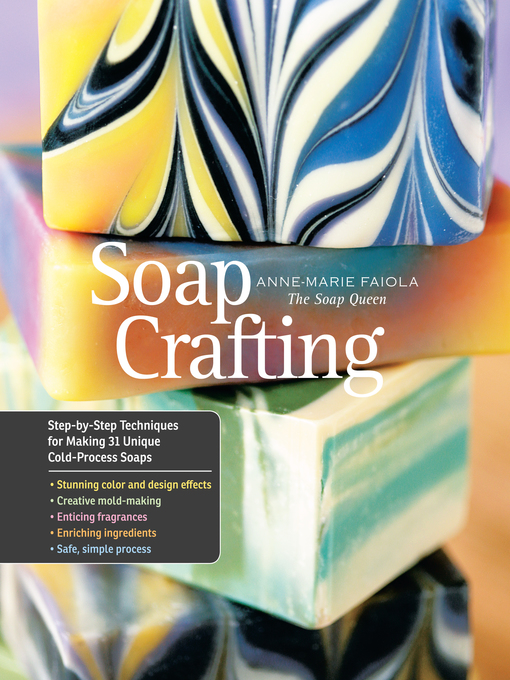 Title details for Soap Crafting by Anne-Marie Faiola - Available