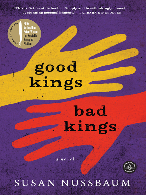 Title details for Good Kings Bad Kings by Susan Nussbaum - Available