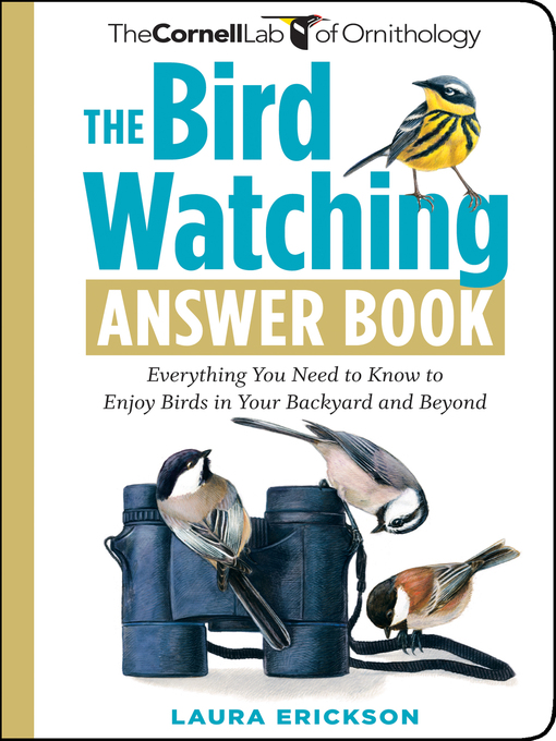 Title details for The Bird Watching Answer Book by Laura Erickson - Wait list