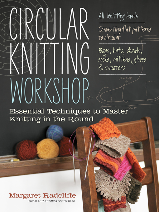 Title details for Circular Knitting Workshop by Margaret Radcliffe - Available