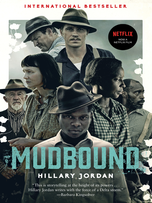 Title details for Mudbound by Hillary Jordan - Available