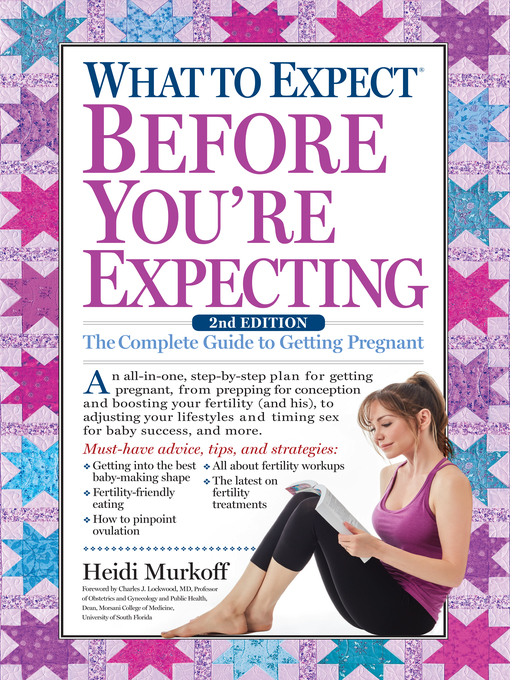 Title details for What to Expect Before You're Expecting by Heidi Murkoff - Wait list