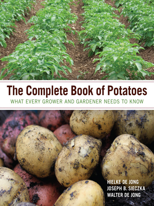 Title details for The Complete Book of Potatoes by Hielke De Jong - Available