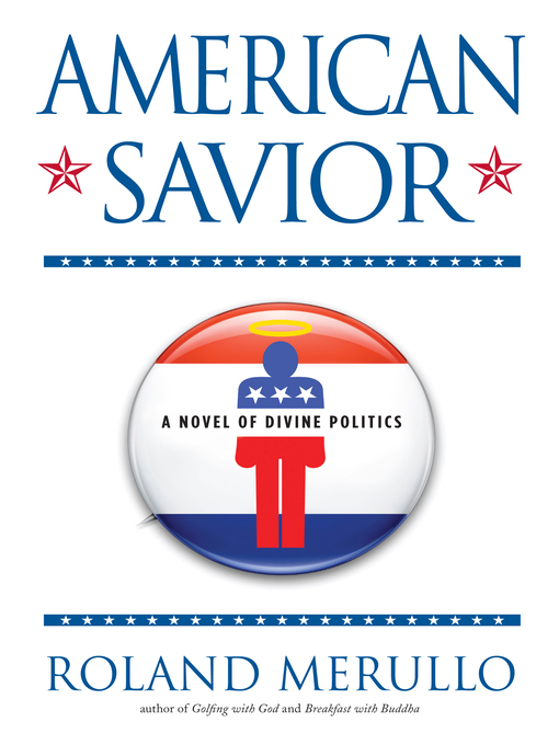 Title details for American Savior by Roland Merullo - Available