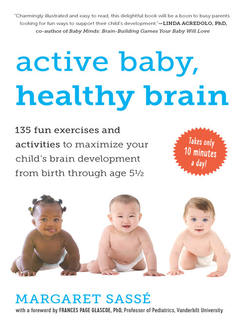 Title details for Active Baby, Healthy Brain by Margaret Sassé - Wait list