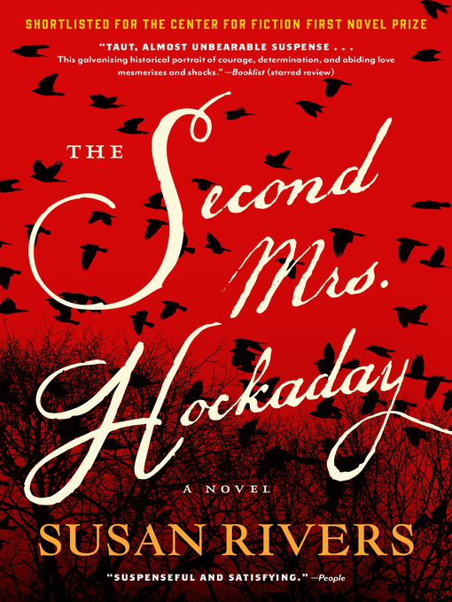 Title details for The Second Mrs. Hockaday by Susan Rivers - Available