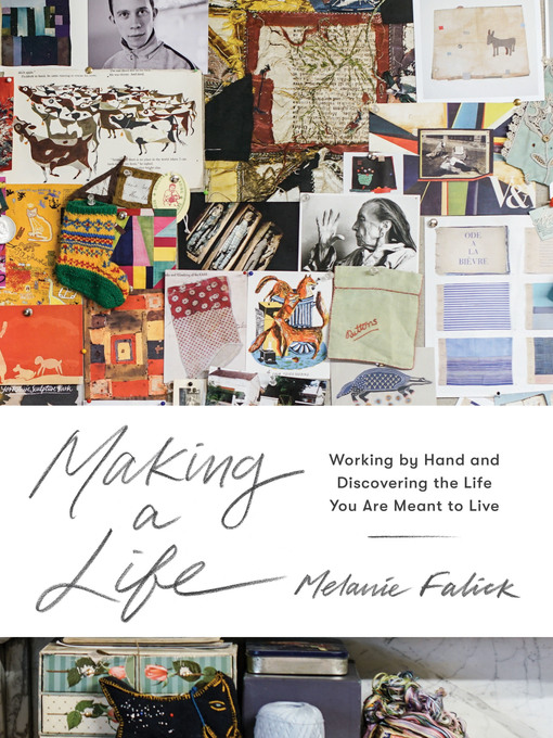 Title details for Making a Life by Melanie Falick - Available