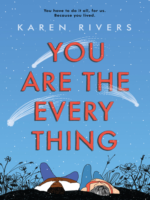 Title details for You Are the Everything by Karen Rivers - Wait list