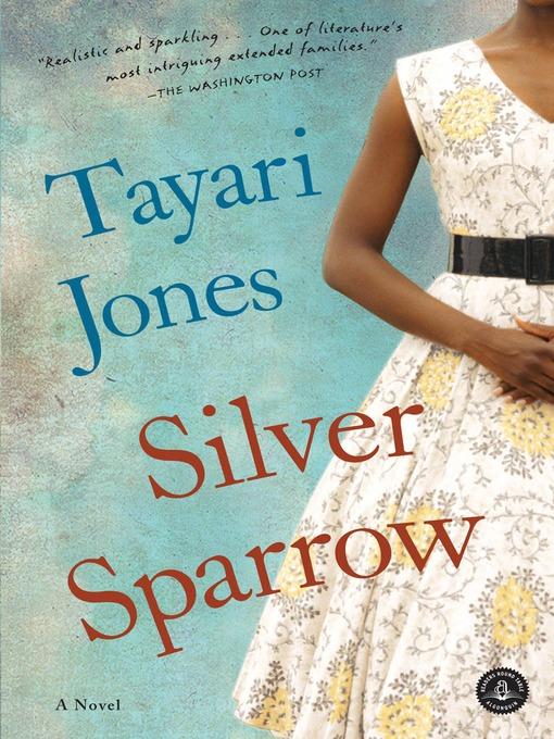 Title details for Silver Sparrow by Tayari Jones - Wait list