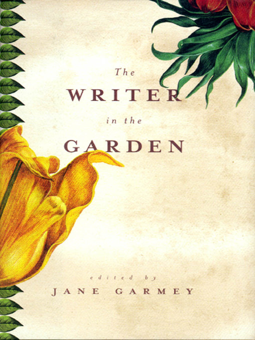 Title details for The Writer in the Garden by Jane Garmey - Available
