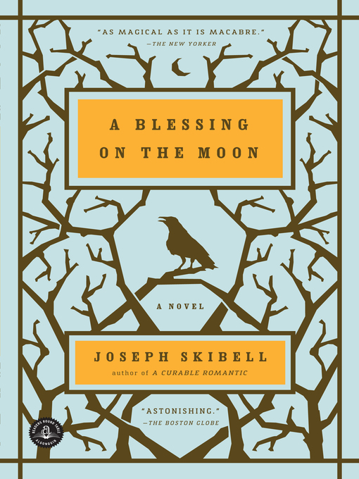 Title details for A Blessing on the Moon by Joseph Skibell - Available