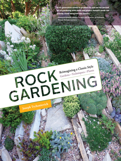 Title details for Rock Gardening by Joseph Tychonievich - Available
