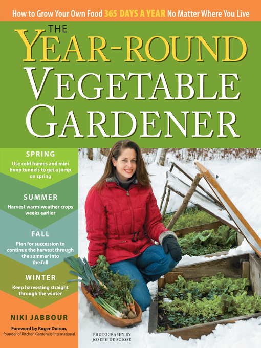 Title details for The Year-Round Vegetable Gardener by Niki Jabbour - Wait list