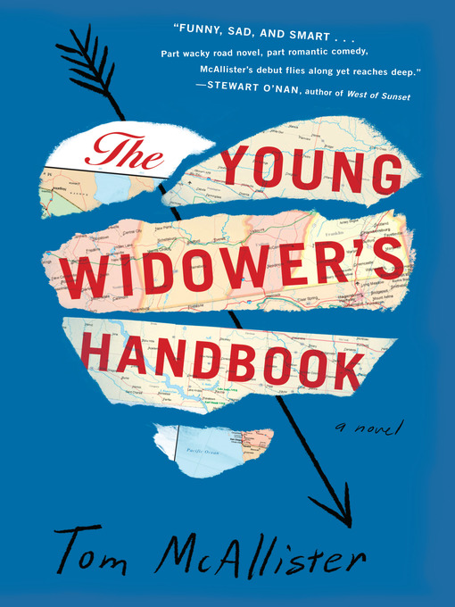 Title details for The Young Widower's Handbook by Tom McAllister - Wait list