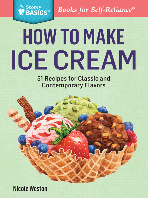 Title details for How to Make Ice Cream by Nicole Weston - Available