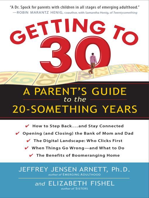 Title details for When Will My Grown-Up Kid Grow Up? by Jeffrey Jensen Arnett - Wait list