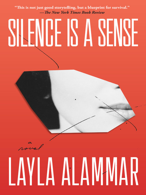 Title details for Silence Is a Sense by Layla AlAmmar - Available