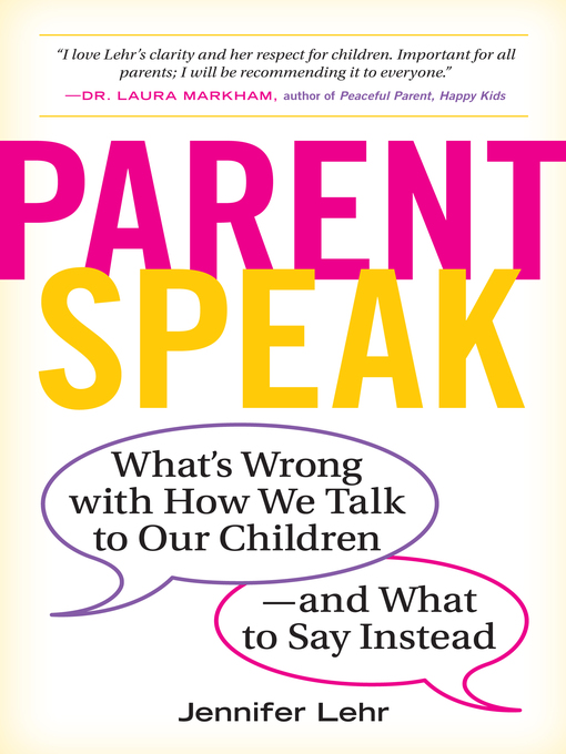 Title details for ParentSpeak by Jennifer Lehr - Available