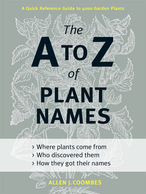 Le Details For The A To Z Of Plant Names By Allen J Coombes
