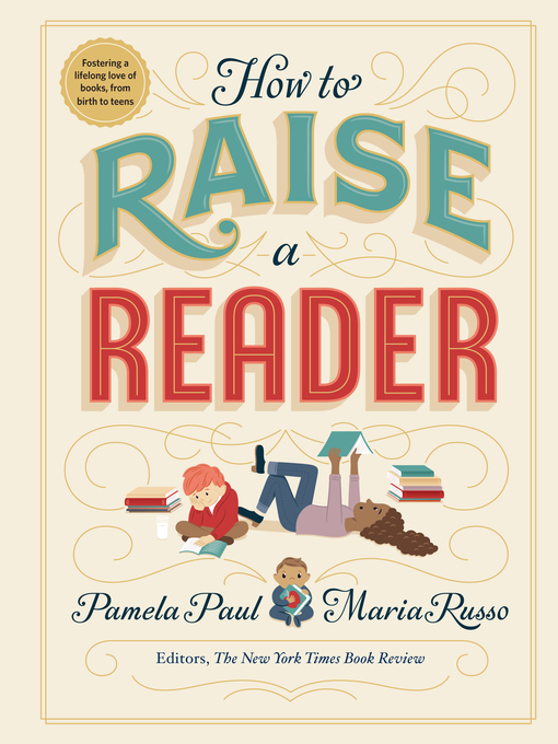 Title details for How to Raise a Reader by Pamela Paul - Available
