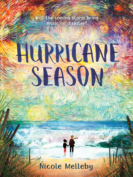 Title details for Hurricane Season by Nicole Melleby - Available