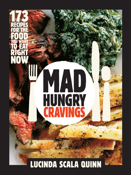 Title details for Mad Hungry Cravings by Lucinda Scala Quinn - Available