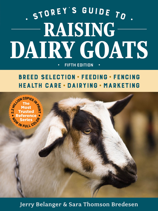 Title details for Storey's Guide to Raising Dairy Goats by Jerry Belanger - Available