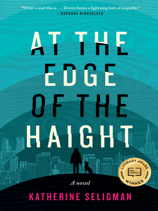 Title details for At the Edge of the Haight by Katherine Seligman - Wait list