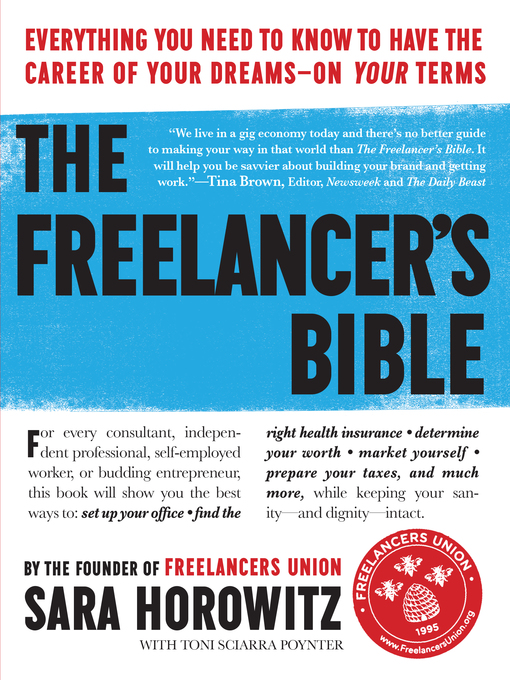Title details for The Freelancer's Bible by Sara Horowitz - Available