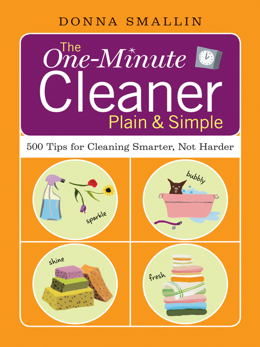 Title details for The One-Minute Cleaner Plain & Simple by Donna Smallin - Available