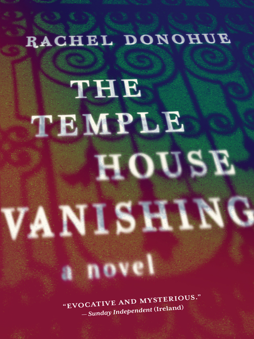 Title details for The Temple House Vanishing by Rachel Donohue - Available