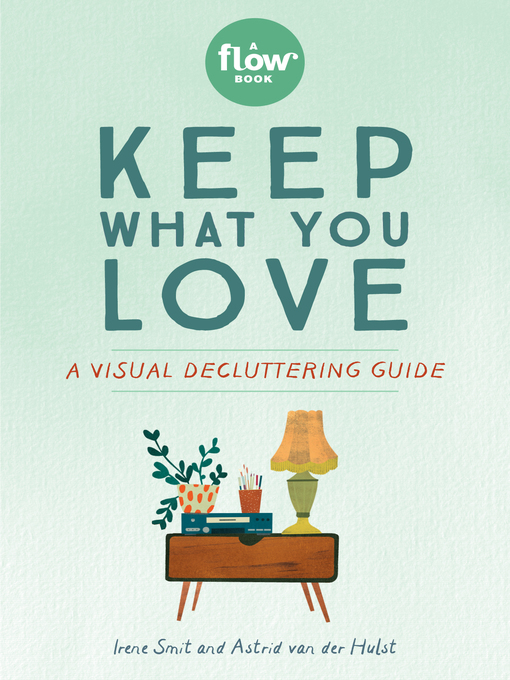 Title details for Keep What You Love by Irene Smit - Wait list