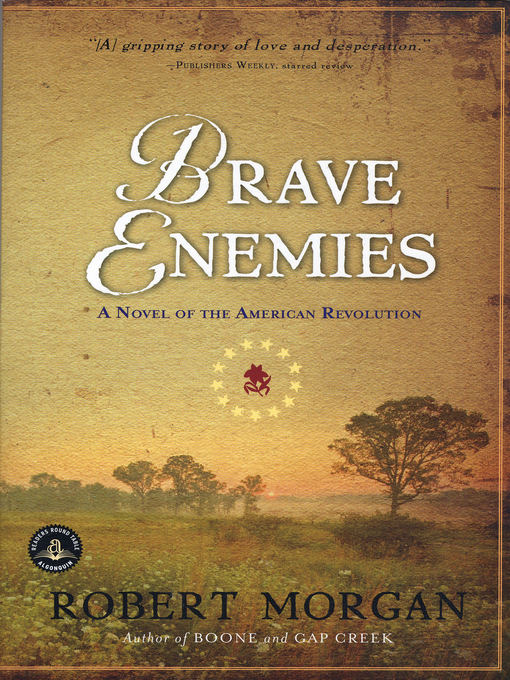 Title details for Brave Enemies by Robert Morgan - Available