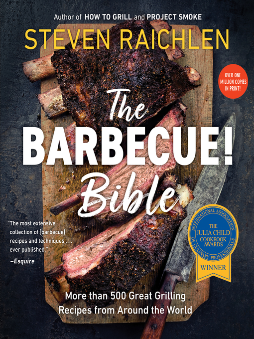 Title details for The Barbecue! Bible by Steven Raichlen - Wait list