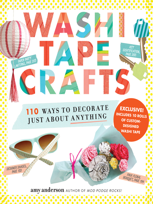 Title details for Washi Tape Crafts by Amy Anderson - Wait list