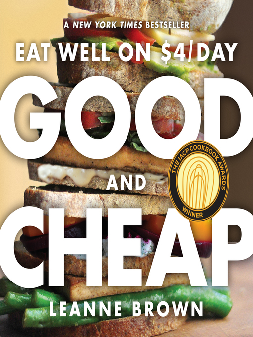 Title details for Good and Cheap by Leanne Brown - Available