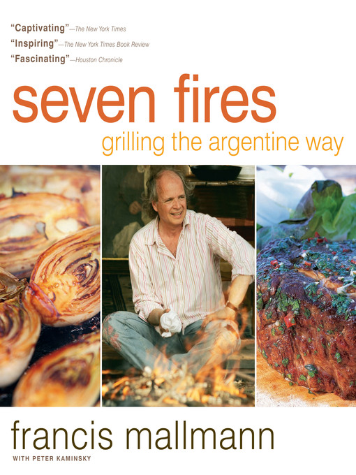 Title details for Seven Fires by Francis Mallmann - Available