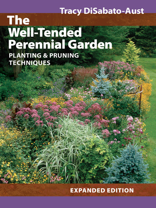 Title details for The Well-Tended Perennial Garden by Tracy DiSabato-Aust - Wait list