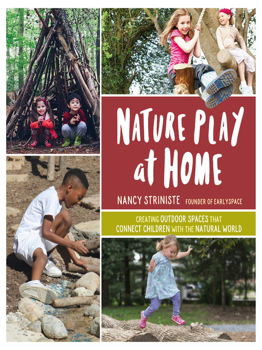 Title details for Nature Play at Home by Nancy Striniste - Wait list