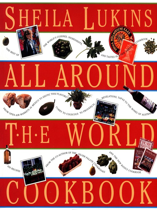 Title details for Sheila Lukins All Around the World Cookbook by Sheila Lukins - Wait list