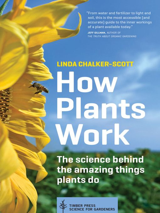 Title details for How Plants Work by Linda Chalker-Scott - Wait list