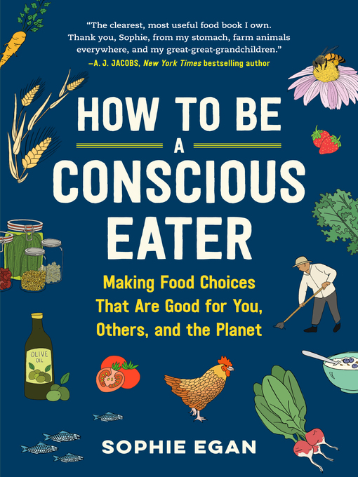 Title details for How to Be a Conscious Eater by Sophie Egan - Wait list