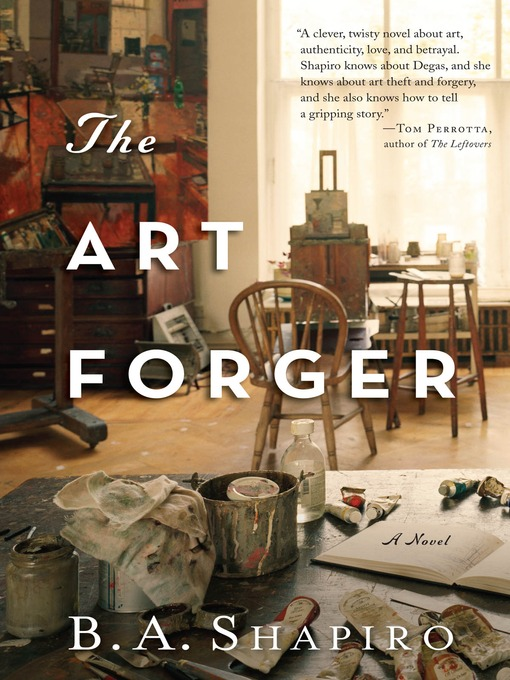 Title details for The Art Forger by B. A. Shapiro - Wait list