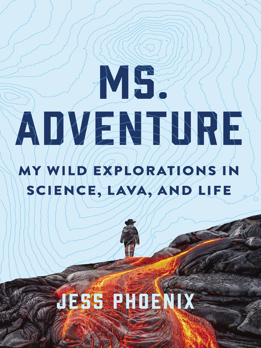 Title details for Ms. Adventure by Jess Phoenix - Available