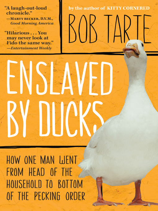 Title details for Enslaved by Ducks by Bob Tarte - Available
