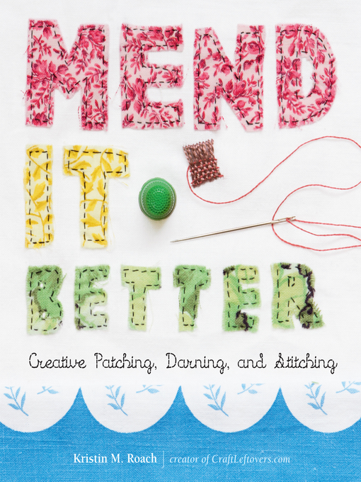 Title details for Mend It Better by Kristin M. Roach - Available