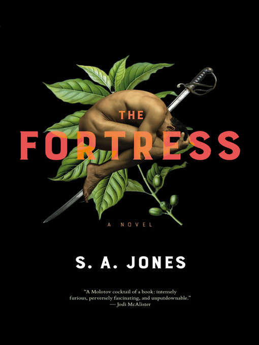 Title details for The Fortress by S. A. Jones - Available