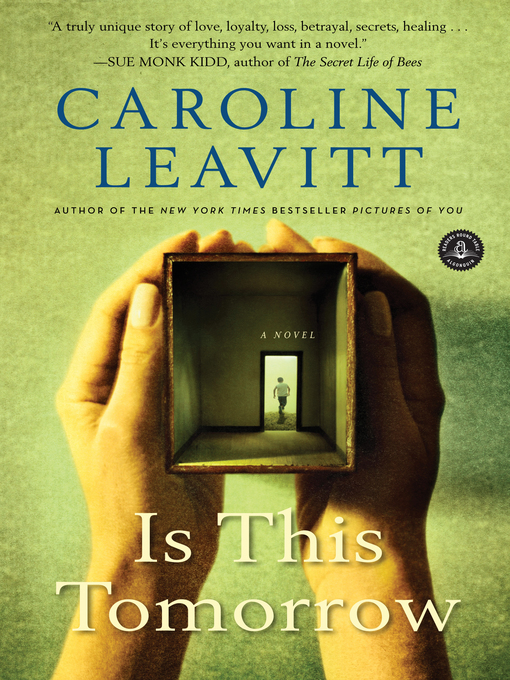 Title details for Is This Tomorrow by Caroline Leavitt - Available